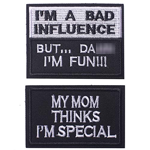 My Mom Thinks I'm Special & I'm A Bad Influence Tactical Military Morale Patch for Tactical Gear