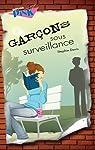 Garcons Sous Surveillance par Davis