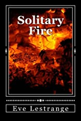 Solitary Fire Paperback