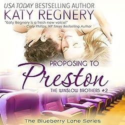 Proposing to Preston