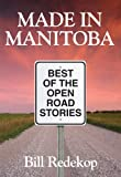 Made in Manitoba, Bill Redekop, 1926916115