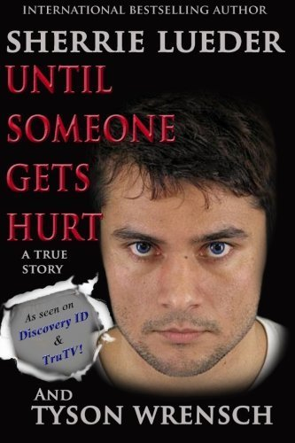 Until Someone Gets Hurt by Sherrie Lueder - Tyson Shopping Mall