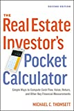 img - for The Real Estate Investor's Pocket Calculator: Simple Ways to Compute Cash Flow, Value, Return, and Other Key Financial Measurements book / textbook / text book