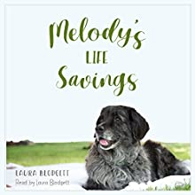 Melody's Life Savings Audiobook by Laura Blodgett Narrated by Laura Blodgett