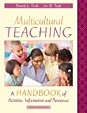 img - for Multicultural Teaching: A Handbook of Activities, Information and Resources by Tiedt Pamela L. Tiedt Iris McClellan (1990-08-01) Paperback book / textbook / text book