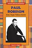Paul Robeson, David K. Wright, 0894909444