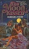 The Moonkissed, Barbara Faith, 0671833316