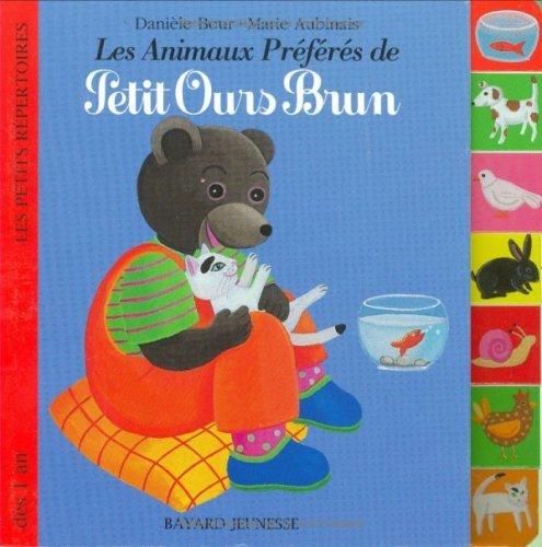 Petit Ours Brun: Les Animaux Preferes De Petit Ours Brun (French Edition)