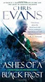 Ashes of a Black Frost, Chris Evans, 1439180679