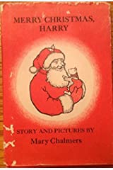 Merry Christmas, Harry: Story and pictures Unknown Binding