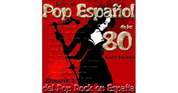 Amazon.com: Éxitos del Pop Español de los 80: Números 1 del ...