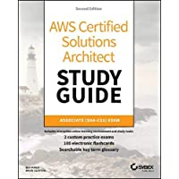 AWS Certified Solutions Architect Study Guide: Associate SAA-C01 Exam (Aws Certified Solutions Architect Official: Associate Exam)