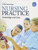 Nursing Practice - Knowledge and Care 2e