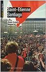 Saint-Etienne - Santiago par Nogaro