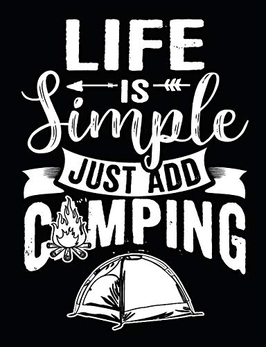 Pdf Outdoors Life Is Simple Just Add Camping: Camping Notebook 100 Pages Blank Lined Paper