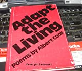 Adapt the Living, Albert Cook, 0804003505