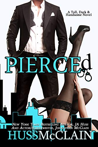 Pierced by JA Huss & Johnathan McClain