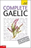 img - for Complete Gaelic Beginner to Intermediate Course: Learn to Read, Write, Speak and Understand a New Language with Teach Yourself book / textbook / text book