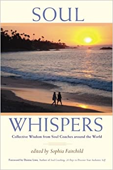 Book Soul Whispers: Collective Wisdom from Soul Coaches around the World: Volume 1