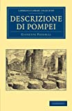 Descrizione di Pompei (Cambridge Library Collection - Archaeology) (Italian Edition), Giuseppe Fiorelli, 1108059570