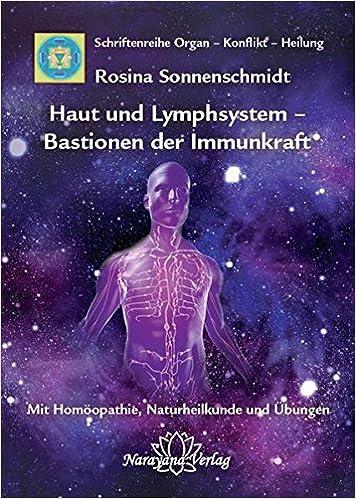 Haut und Lymphsystem – Bastionen der Immunkraft: Band 12 ...