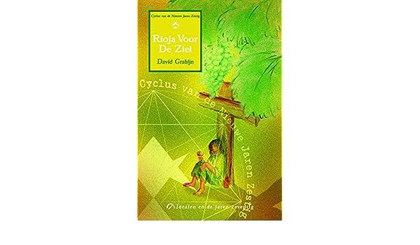 Rioja voor de ziel: doelen in de jaren zeventig (Cyclus van ...