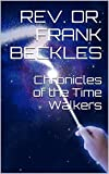 Chronicles of the Time Walkers