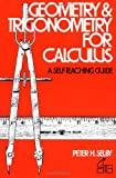 Geometry and Trigonometry for Calculus, Peter H. Selby, 0471775584