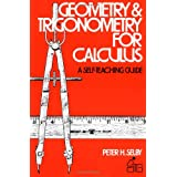 Geometry and Trigonometry for Calculus (Wiley Self-Teaching Guides)