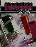 Microbiology Laboratory Manual, Bablanian, Gayne and Payne, Jeanie, 1465206507