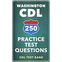 250 Washington CDL Practice Test Questions