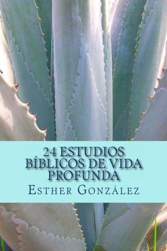 Read Online 24 Estudios Bíblicos de Vida Profunda: Edificando el Cuerpo de Cristo (Spanish Edition) pdf epub