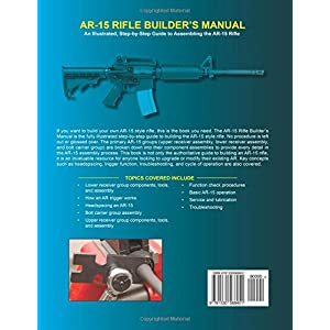 2nd Edition A Comprehensive Guide to Modern Sporting Rifles and Their Variants Shooters Bible Guide to AR-15s