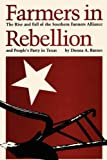 Farmers in Rebellion, Donna A. Barnes, 0292739826