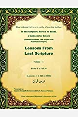Lessons From Last Scripture: The Book Of Faith (Parts 1 to 3) Paperback