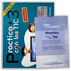 Practica mas con las TIC: Primaria. Vol. 3 (+ CD)