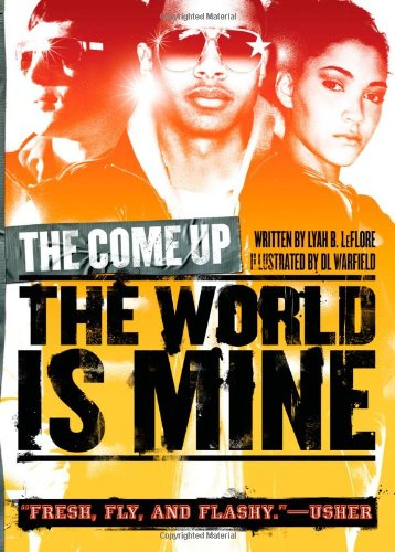 Download The World Is Mine (The Come Up) pdf