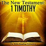 The New Testament: 1 Timothy |  The New Testament