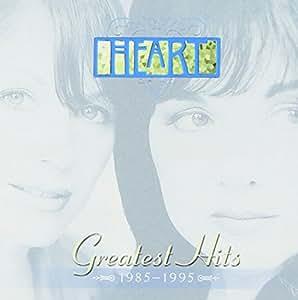 Heart - Greatest Hits: 1985-1995