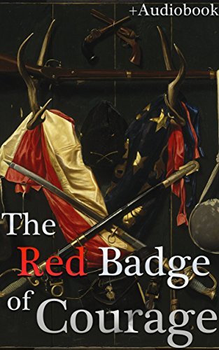 (The Red Badge of Courage (+Audiobook): With 5 Recommended Books)