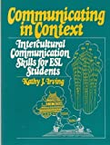 Communicating in Context, Kathy J Irving, 0131529358