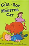 A Girl, a Boy, and a Monster Cat, Gail Gauthier, 0399246894