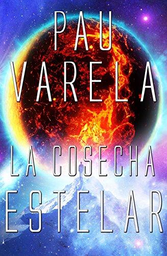 Amazon.com: La Cosecha Estelar (El Eterno Retorno nº 2 ...