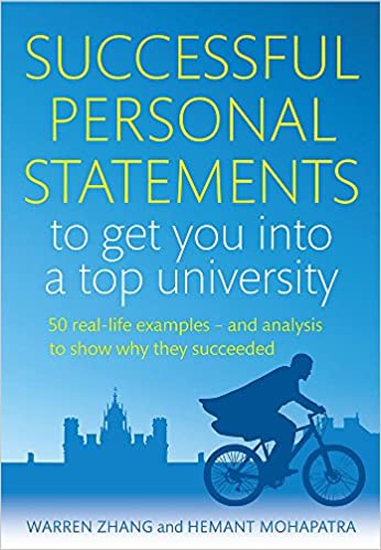 Successful Personal Statements to Get You into a Top University: 50 ...