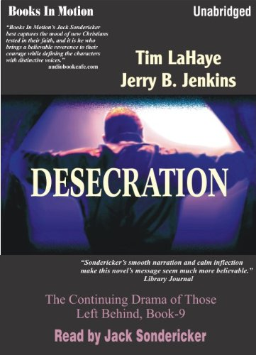 Desecration by Jerry B. Jenkins and Tim LaHaye