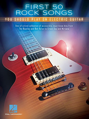 Blues Guitar Body (First 50 Songs You Should Play On Electric)