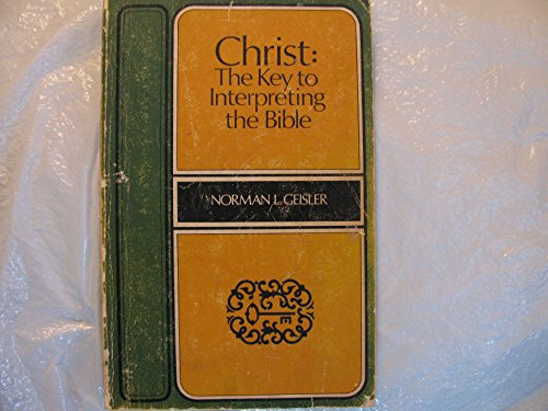 Christ [Paperback] by Norman L Geisler