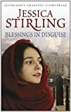 Front cover for the book Blessings in Disguise by Jessica Stirling