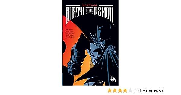 Batman: Birth of the Demon: Mike W. Barr, Dennis ONeil ...