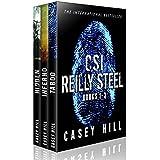 CSI Reilly Steel: Books 1 - 3: 'Like Scarpetta? You'll LOVE Steel.' (CSI Reilly Steel Box Set)